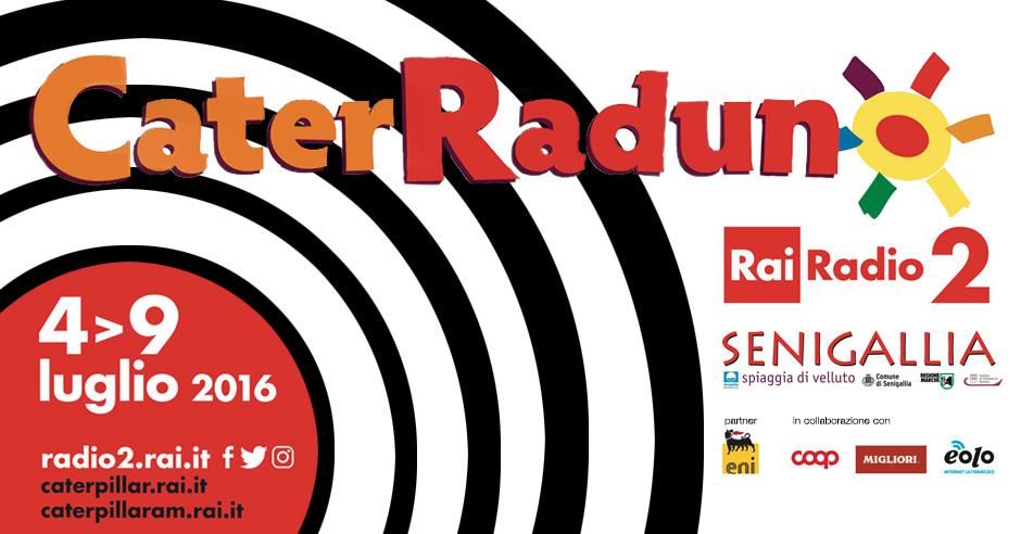 Il Caterraduno di Radio2 a Senigallia: una festa da condividere.
